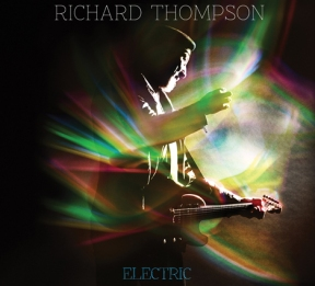 Richard Thompson - Electric (disc one)