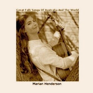 marian henderson - great folk songs of australia and the world 1966